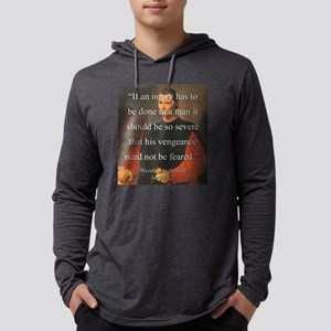If An Injury Has To Be Done - Machiavelli Mens Hoo