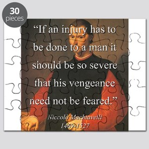 If An Injury Has To Be Done - Machiavelli Puzzle