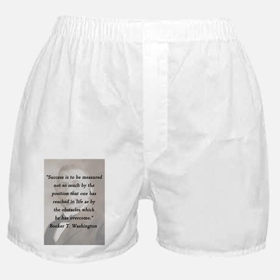 B_Washington - Succes Is to Be Measured Boxer Shor