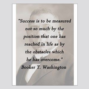 B_Washington - Succes Is to Be Measured Posters