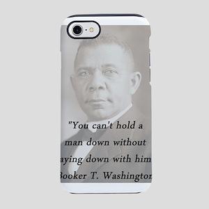 B_Washington - Hold A Man Down iPhone 7 Tough Case