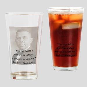 B_Washington - Hold A Man Down Drinking Glass