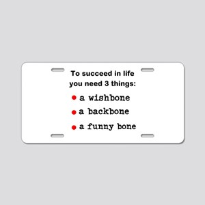 To Succeed In Life Aluminum License Plate