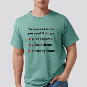 To succeed in life Mens Comfort Colors Shirt