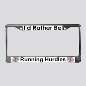 Rather Be Running Hurdles License Plate Frame