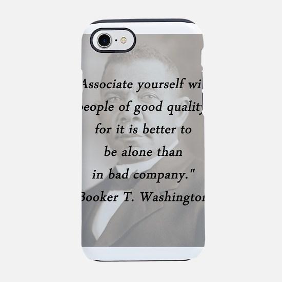 B_Washington - Associate Yourself iPhone 7 Tough C