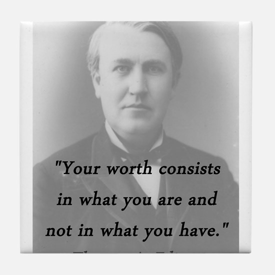 Edison - Your Worth Tile Coaster