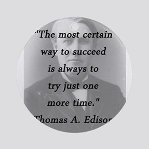 Edison - Way to Succeed Round Ornament