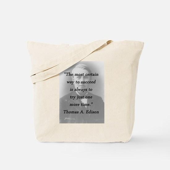 Edison - Way to Succeed Tote Bag