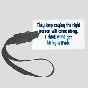 The Right Person Large Luggage Tag