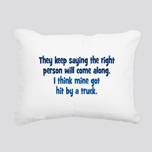 The Right Person Rectangular Canvas Pillow