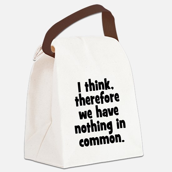 Nothing in Common Canvas Lunch Bag