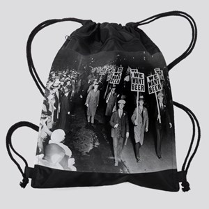 We Want Beer! Prohibition Protest,  Drawstring Bag