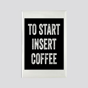 To Start Insert Coffee Rectangle Magnet