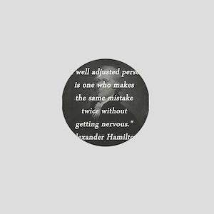 Hamilton - Well Adjusted Person Mini Button