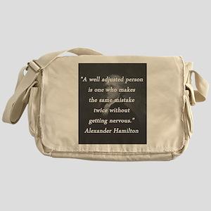 Hamilton - Well Adjusted Person Messenger Bag