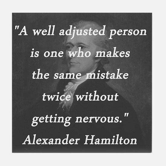 Hamilton - Well Adjusted Person Tile Coaster