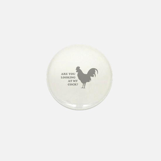 Are you looking at my cock? Mini Button