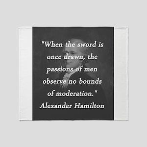 Hamilton - Sword Once Drawn Throw Blanket