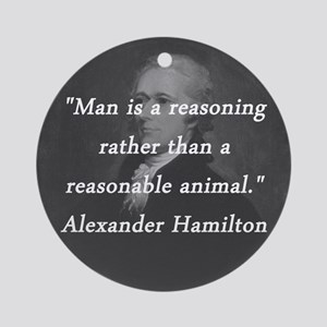 Hamilton - Reasoning Reasonable Round Ornament