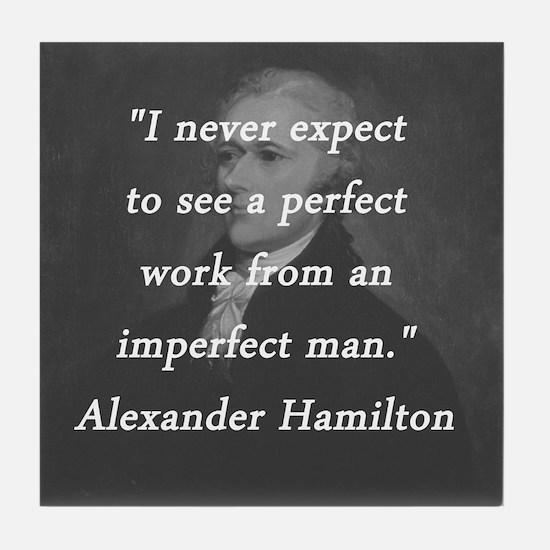 Hamilton - Perfect Work Tile Coaster