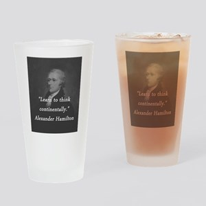 Hamilton - Learn to Think Drinking Glass