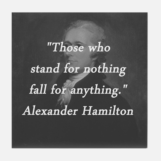 Hamilton - Stand for Nothing Tile Coaster