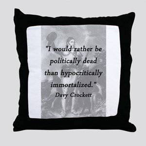 Crockett - Politically Dead Throw Pillow