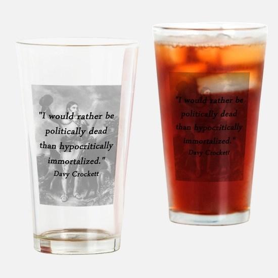 Crockett - Politically Dead Drinking Glass
