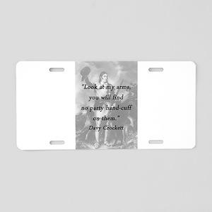 Crockett - Look at My Arms Aluminum License Plate
