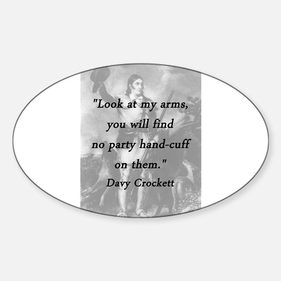 Crockett - Look at My Arms Decal