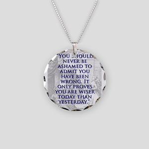 You Should Never Be Ashamed - J Swift Necklace Cir