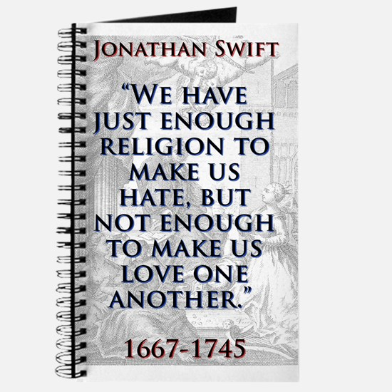 We Have Just Enough Religion - J Swift Journal