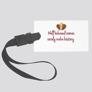 Well Behaved Women Large Luggage Tag