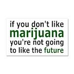 Marijuana Is Part Of The Future Car Magnet 20 x 12
