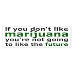Marijuana Is Part Of The Future Sticker (Bumper)
