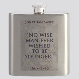 No Wise Man Ever Wished - J Swift Flask