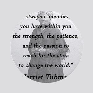 Tubman - Within You Round Ornament