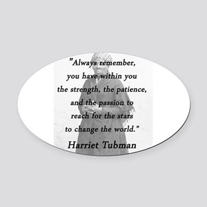 Tubman - Within You Oval Car Magnet