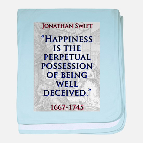 Happiness Is The Perpetual Possession - J Swift ba