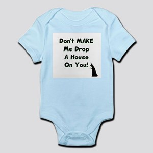 Don't Make Me Drop a House on You! Infant Creeper