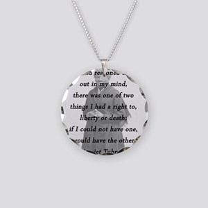 Tubman - Reasoned This Out Necklace