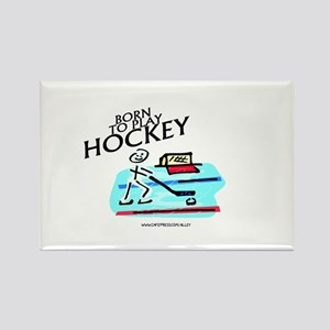 Born To Play Hockey Rectangle Magnet