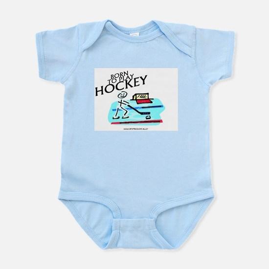 Born To Play Hockey Infant Bodysuit