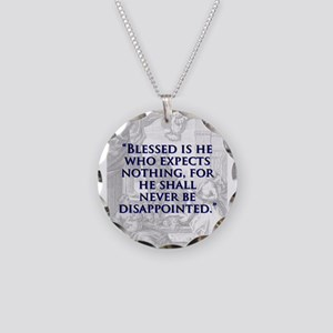Blessed Is He Who Expects Nothing - J Swift Neckla