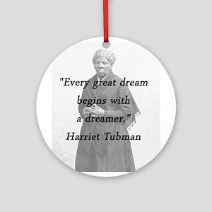 Tubman - Great Dream Round Ornament