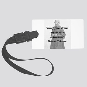 Tubman - Great Dream Luggage Tag