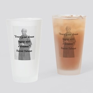 Tubman - Great Dream Drinking Glass