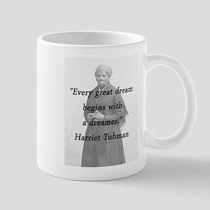 Tubman - Great Dream Mugs