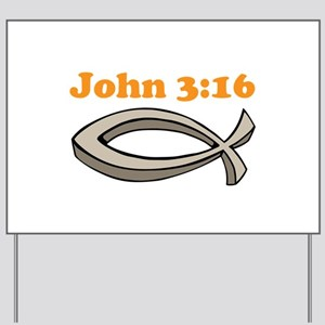 John 316 Yard Sign